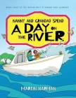 Nanny and Grandad Spend a Day on the River: The Adventures of Nanny and Grandad Cover Image