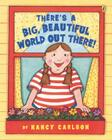 There's a Big Beautiful World Out There! Cover Image