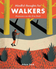 Mindful Thoughts for Walkers: Footnotes on the zen path Cover Image