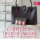 Complete Leatherwork: Easy Techniques and Over 20 Great Projects Cover Image