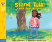 Stand Tall!: A book about integrity (Being the Best Me® Series) Cover Image