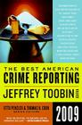 The Best American Crime Reporting 2009 Cover Image