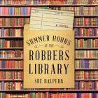 Summer Hours at the Robbers Library Lib/E Cover Image