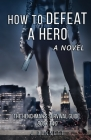 How to Defeat a Hero Cover Image