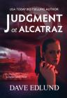 Judgment at Alcatraz: A Danya Biton Novel Cover Image