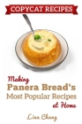 Copycat Recipes: Making Panera's Bread Most Popular Recipes at Home ***Black & White Edition*** Cover Image