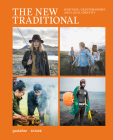 The New Traditional: Heritage, Craftsmanship and Local Identity Cover Image
