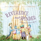 Reverence and Spinder: A Most Unusual Love Story Cover Image
