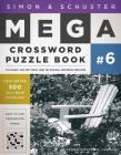 Simon & Schuster Mega Crossword Puzzle Book #6 (S&S Mega Crossword Puzzles #6) Cover Image