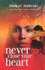 Never Close Your Heart Cover Image