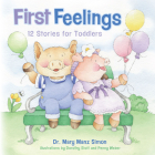 First Feelings (padded cover): Twelve Stories for Toddlers Cover Image