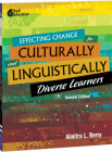 Effecting Change for Culturally and Linguistically Diverse Learners, 2nd Edition Cover Image
