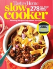 Taste of Home Slow Cooker 3E: 278 All New Family Faves!  Amazing Meals Ready When You Are + Instant Pot Bonus Chapter! Cover Image