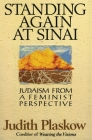 Standing Again at Sinai: Judaism from a Feminist Perspective Cover Image