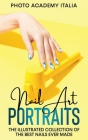 Nail Art Portraits: The Illustrated Collection of the Best Nails Ever Made Cover Image