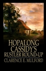 Hopalong Cassidy's Rustler Round-Up Illustrated Cover Image