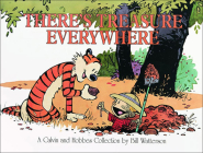There's Treasure Everywhere: A Calvin and Hobbes Collection Cover Image