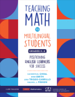 Teaching Math to Multilingual Students, Grades K-8: Positioning English Learners for Success (Corwin Mathematics) Cover Image