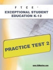 FTCE Exceptional Student Education K-12 Practice Test 2 Cover Image