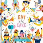 Eat the Cake Cover Image
