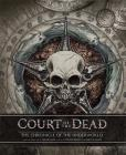 Court of the Dead: The Chronicle of the Underworld Cover Image