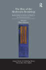The Rise of the Modernist Bookshop: Books and the Commerce of Culture in the Twentieth Century (Studies in Publishing History: Manuscript) Cover Image