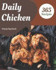 365 Daily Chicken Recipes: Unlocking Appetizing Recipes in The Best Chicken Cookbook! Cover Image