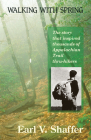 Walking with Spring: The Story That Inspired Thousands of Appalachian Trail Thru-Hikers Cover Image