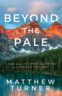 Beyond the Pale: A Fable about Escaping the Hustle and Finding Yourself Cover Image