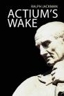Actium's Wake (Res Gestae #1) Cover Image