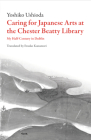 Caring for Japanese Arts at the Chester Beatty Library (Scholarly) Cover Image