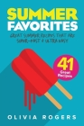 Summer Favorites (2nd Edition): 41 Great Summer Recipes That Are Super-Fast & Ultra Easy Cover Image