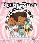 Bouba & Zaza: Confront the Ebola Virus: Chilhood Culture Series (Childhood Culture) Cover Image