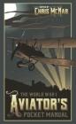 The World War I Aviator's Pocket Manual Cover Image