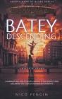 Batey Descending Cover Image