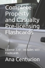Complete Property and Casualty Pre-licensing Flashcards: License 220, includes 403 Flashcards Cover Image