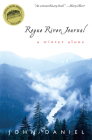 Rogue River Journal: A Winter Alone Cover Image