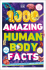 1,000 Amazing Human Body Facts Cover Image