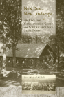 New Deal, New Landscape: The Civilian Conservation Corps and South Carolina's State Parks Cover Image