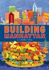Building Manhattan Cover Image