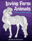 Loving Farm Animals - Grown-Ups Coloring Book - Calf, Ram, Ox, Pig, and more Cover Image
