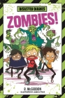 Disaster Diaries: Zombies! Cover Image