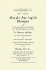 Abenakis and English Dialogues: The First Vocabulary Ever Published in the Abenakis Language, Comprising: The Abenakis Alphabet, the Key to Pronunciat Cover Image