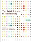 The Art and Science of Foodpairing: 10,000 Flavour Matches That Will Transform the Way You Eat Cover Image