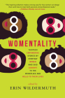 Womentality: Thirteen Empowering Stories by Everyday Women Who Said Goodbye to the Workplace and Hello to Their Lives Cover Image