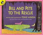 Bill and Pete to the Rescue Cover Image