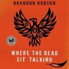 Where the Dead Sit Talking Lib/E Cover Image