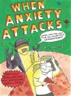 When Anxiety Attacks Cover Image