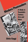 Modern/Postmodern: A Study in Twentieth-Century Arts and Ideas (Penn Studies in Contemporary American Fiction) Cover Image