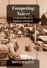 Competing Voices: A Critical History of Stockton, California Cover Image